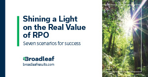Shining a Light on the Real Value of RPO: 7 Scenarios for Success